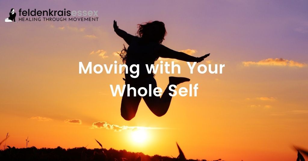 Moving with Your Whole Self