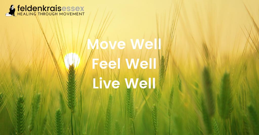 Move Well, Feel Well, Live Well